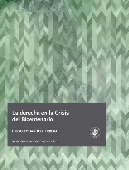 La-derecha-en-la-crisis-del-Bicentenario